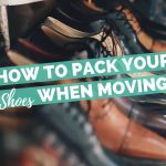 How to Pack Your Shoes When Moving?
